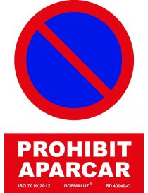 SEÑAL PROHIBIT APARCAR