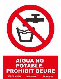 SEÑAL PROHIBIT BEURE, AIGUA NO POTABLE