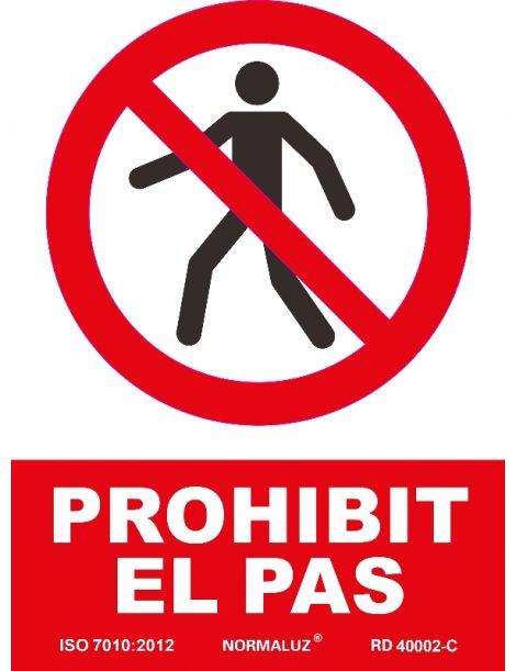 SEÑAL PROHIBIT EL PAS