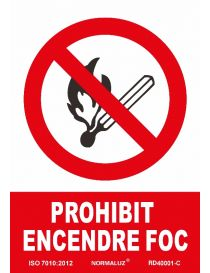 SEÑAL PROHIBIT ENCENDRE FOC