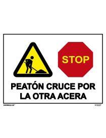 SEÑAL OBRAS PVC PEATON CRUCE POR LA OTRA ACERA