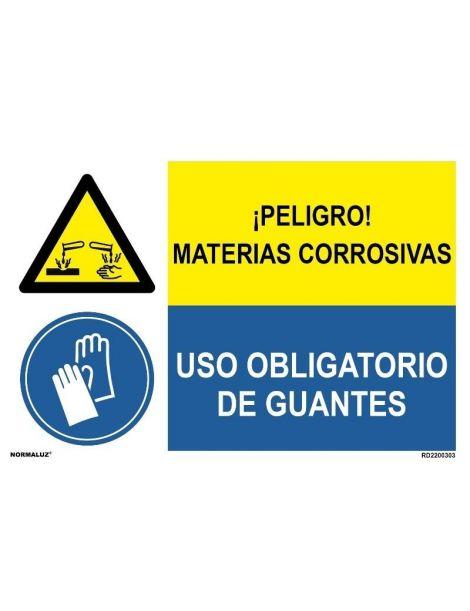 PELIGRO MATERIAS CORROSIVAS/OBLIGATORIO GUANTES