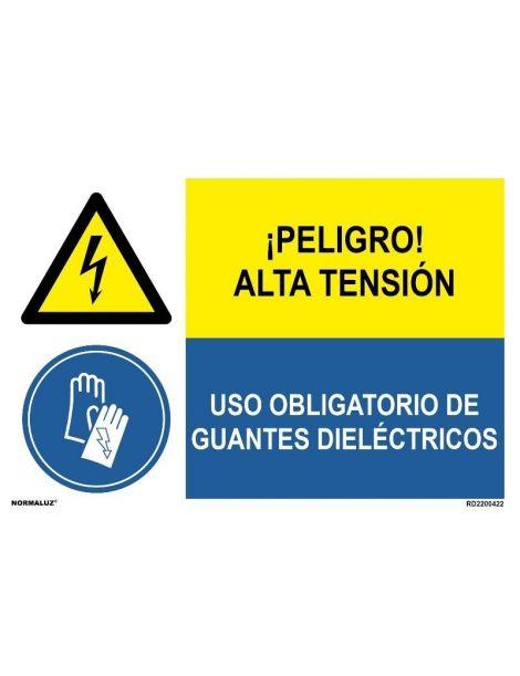 PELIGRO ALTA TENSIÓN/OBLIGATORIO GUANTES DIELÉCTRICOS