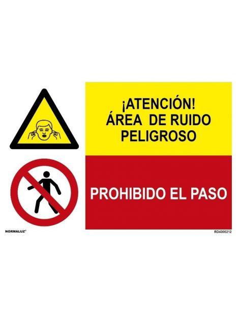 AREA DE RUIDO PELIGROSO/PROH. EL PASO
