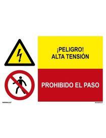 PELIGRO ALTA TENSIÓN/PROH. EL PASO