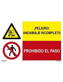 PELIGRO ANDAMIAJE INCOMPLETO/PROH. EL PASO