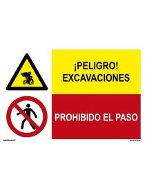 PELIGRO EXCAVACIONES/PROH. EL PASO