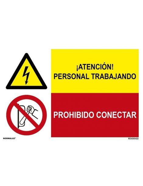 ATENCIÓN PERSONAL TRABAJANDO/PROH. CONECTAR