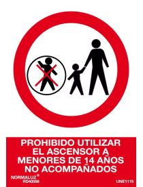Señal Prohibido Utilizar El Ascensor a Menores de 14 Años No Acompañados