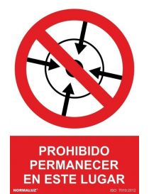 Señal Prohibido Permanecer en Este Lugar