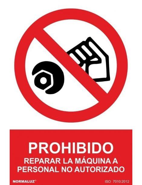 Señal Prohibido Reparar la Máquina a Personal No Autorizado