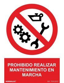 Señal Prohibido Realizar Mantenimiento en Marcha