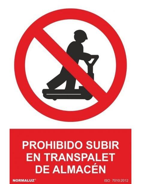 Señal Prohibido Subir en Transpalet de Almacen