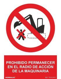Señal Prohibido Permanecer en el Radio de Acción de la Maquinaria