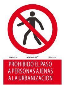 Señal Prohibido el Paso a Personas Ajenas a la Urbanización
