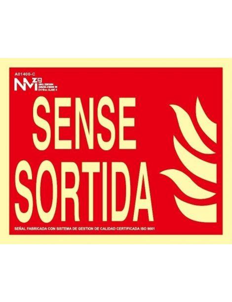 SENYAL SENSE SORTIDA