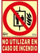 Señal No Utilizar en Caso de Incendio