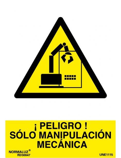 Señal Peligro Solo Manipulación Mecánica