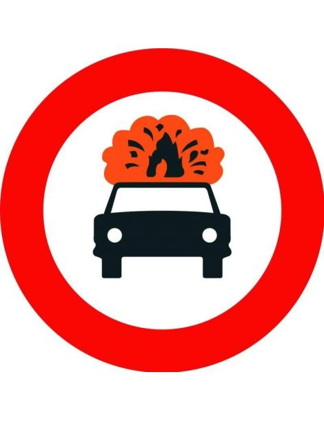 Señal Entrada Prohibida a Vehículos que Transporten Mercancías Explosivas o Inflamables