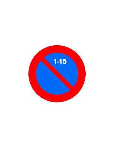 Señal Estacionamiento Prohibido La Primera Quincena