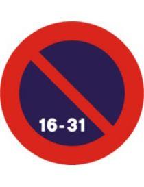 Señal Estacionamiento Prohibido La Segunda Quincena