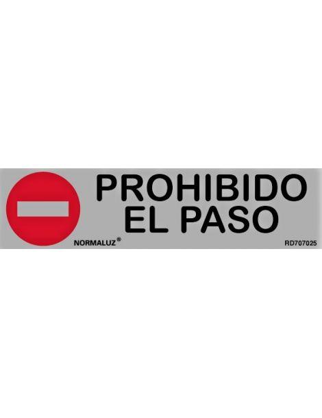 Placa Informativa Prohibido El Paso