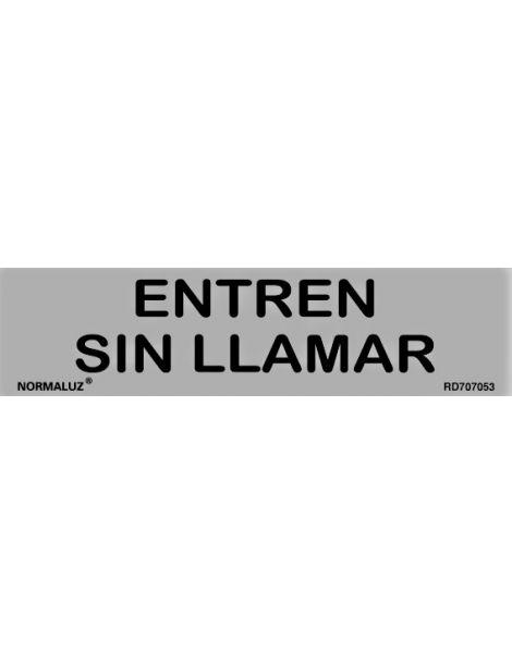 Placa Informativa Entren Sin Llamar