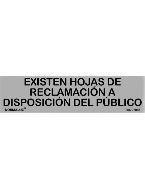 Placa Informativa Existen Hojas de Reclamación a Disposición del Público
