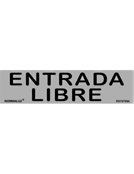 Placa Informativa Entrada Libre