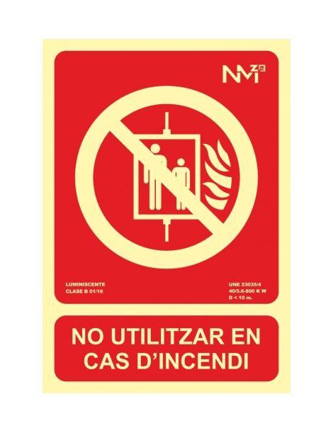 Senyal NO UTILITZAR EN CAS D'INCENDI