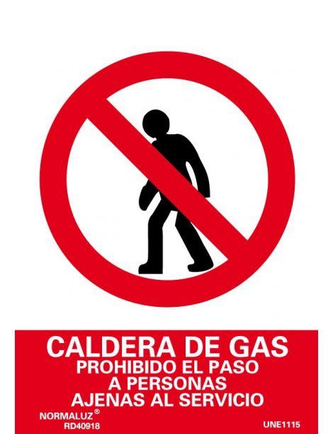 Señal Caldera de Gas Prohibido el Paso a Personas Ajenas al Servicio